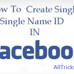 How To Make Single Name On Facebook Account 2016