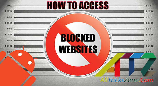 How to open blocked sites on Android