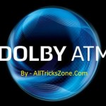 How To Install Dolby Atmos In Any Android Device Smartphone Jelly Bean, Kitkat, Lollipop, Marshmallow