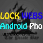 How To Unblock Blocked Sites In Android Phone  (2 Latest Methods)