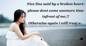 please-dont-come-one-more-time-in-front-of-me-otherwise-i-will-trust-you-again