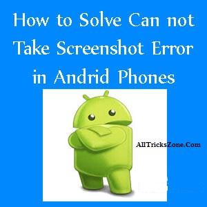 couldn't take screenshot android