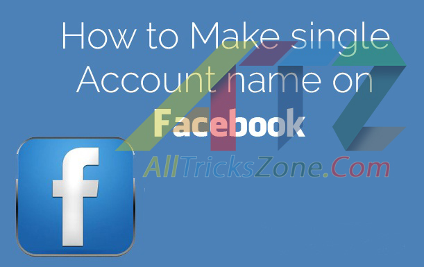 how to make single name on facebook account
