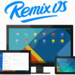 How to Install Remix OS 2.0 on Computer or Laptop PC (Updated)