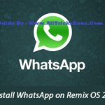 How to Install WhatsApp on Remix OS