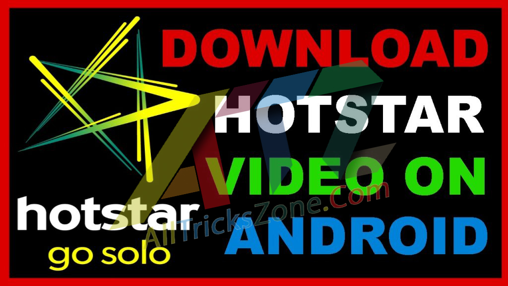 How to Download HotStar Video
