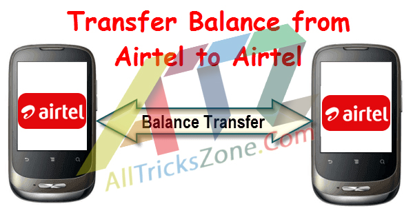 Transfer-Balance-from-Airtel-to-Airtel