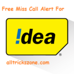Idea Free Miss Call Alert Service for one Month With Simple Code (Still Working)